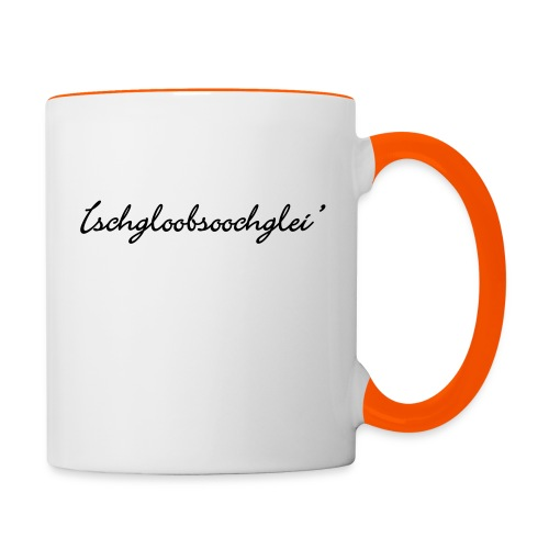 Ischgloobsoochglei - Tasse zweifarbig