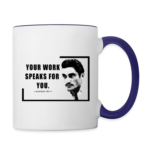 Your Work Speaks for You - Tazze bicolor