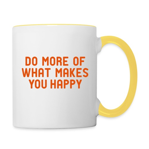 Do more of what makes you happy zufrieden hygge - Contrasting Mug