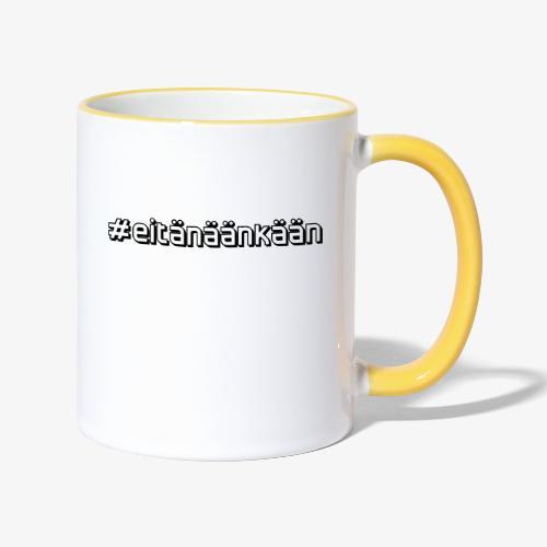 eitänäänkään - Contrasting Mug