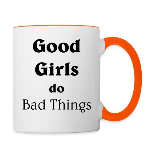 Good Girls do Bad Things - Tasse zweifarbig