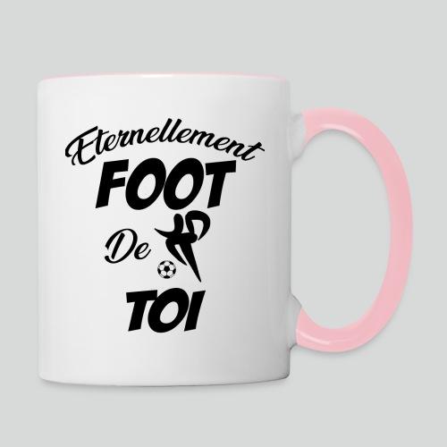 Eternellement Foot de Toi - Mug contrasté