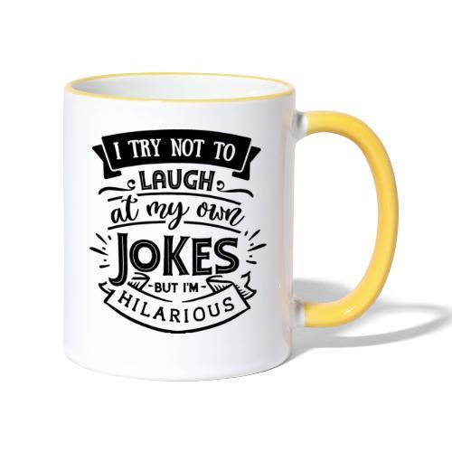 I try not to laugh at my own jokes - Tvåfärgad mugg