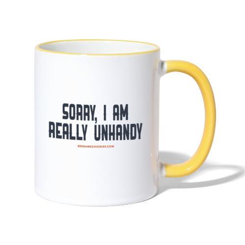 Sorry, I am really unhandy - t-shirt - Mok tweekleurig