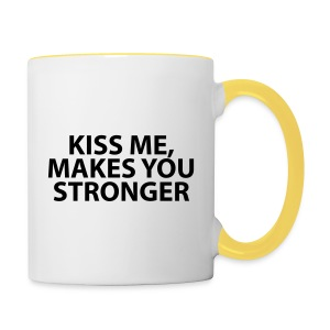 kiss me makes you stronger - Taza en dos colores