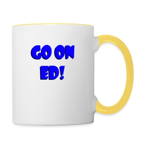 Go on Ed - Contrasting Mug