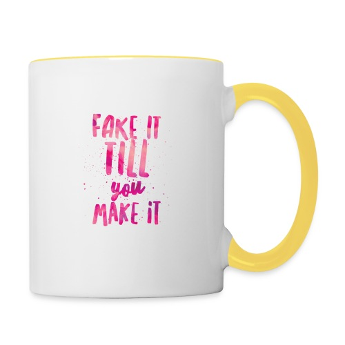 Fake it till you make it - Taza en dos colores