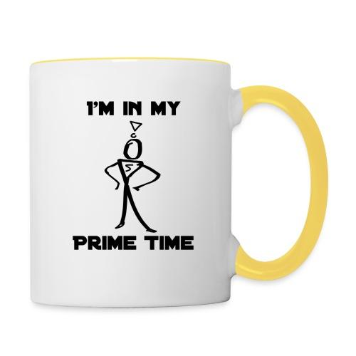 I'm In my prime time mug - Contrasting Mug