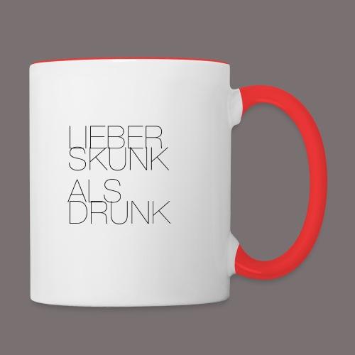 Lieber Skunk als Drunk - Tasse zweifarbig
