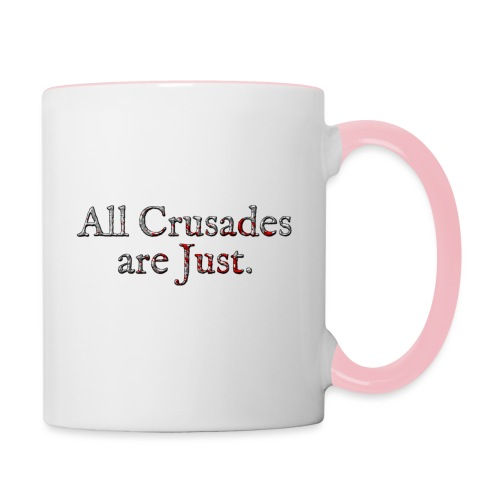 All Crusades Are Just. Alt.2 - Contrasting Mug