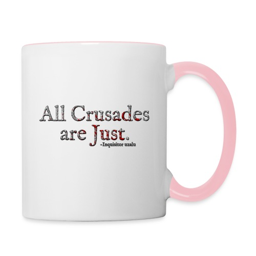 All Crusades Are Just. Alt.1 - Contrasting Mug