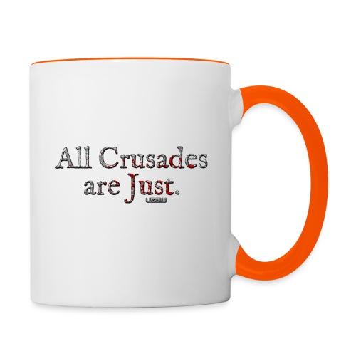 All Crusades Are Just. - Contrasting Mug
