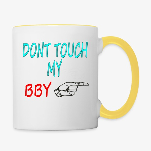 DONT TOUCH MY BBY - Taza en dos colores