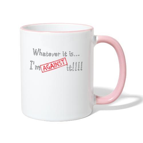 Against it - Contrasting Mug