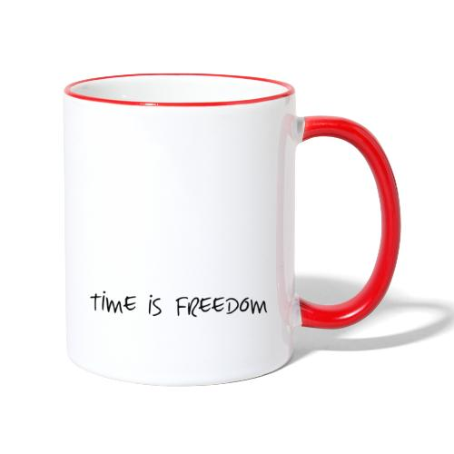 TIME IS FREEDOM - Tasse zweifarbig