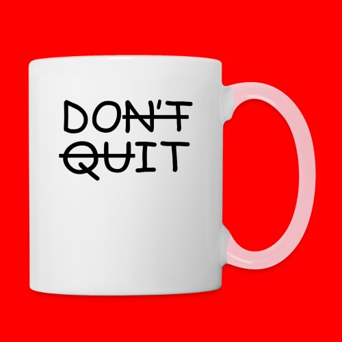 Don't Quit, Do It - Tofarvet krus