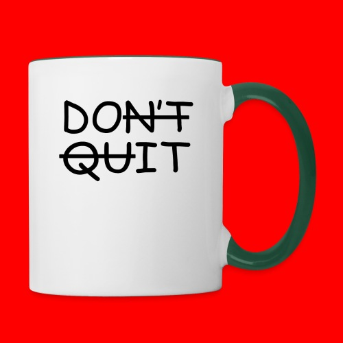 Don't Quit, Do It - Tofarvet krus