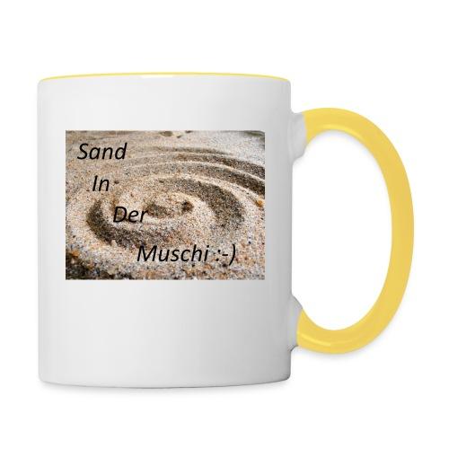 Sand in der Muschi - Tasse zweifarbig