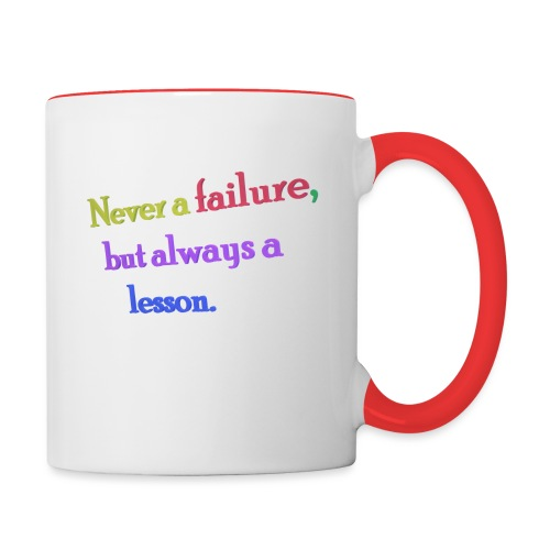 Never a failure but always a lesson - Contrasting Mug