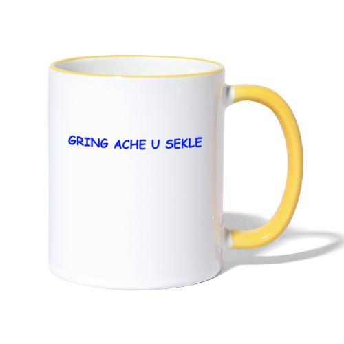 Gring ache u sekle - Tasse zweifarbig