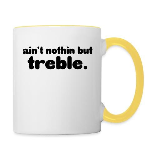 ain't notin but treble - Tofarget kopp