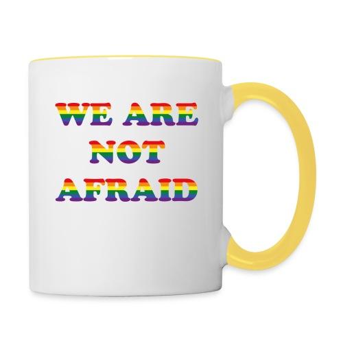 We are not afraid - Contrasting Mug