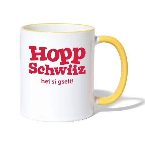 Hopp-Schwiiz hei si gseit - Tasse zweifarbig