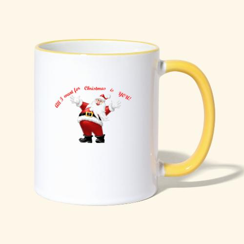 All I want for Christmas is you - Mug contrasté