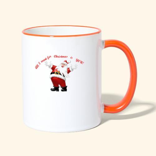 All I want for Christmas is you - Mug contrasté