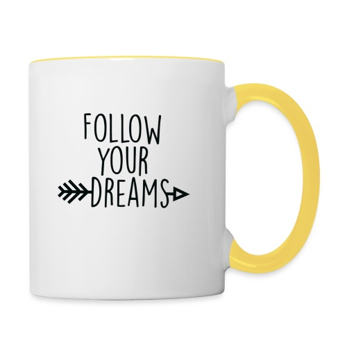 SuperDreamsShirt, Follow Your Dreas - Taza en dos colores