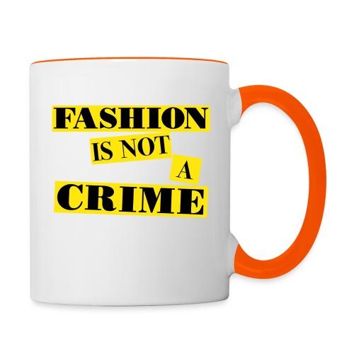 FASHION IS NOT A CRIME - Contrasting Mug
