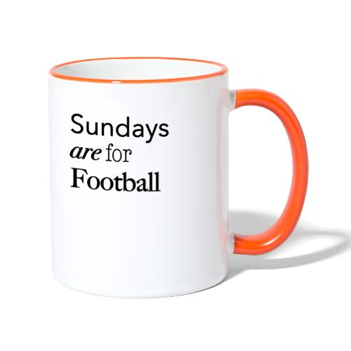 Sundays are for Football - Mok tweekleurig