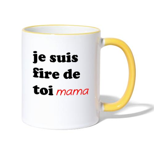 je suis fier de toi mama - Contrasting Mug