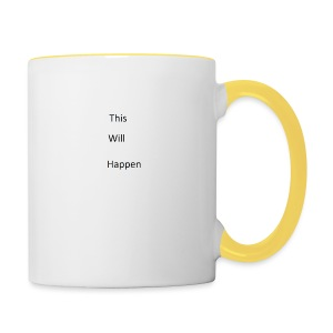 This Will Happen - Contrasting Mug