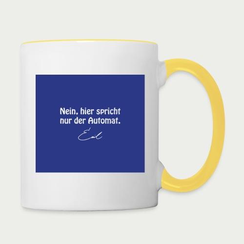 Emil Steinberger Nein hier spricht nur der Automat - Tasse zweifarbig