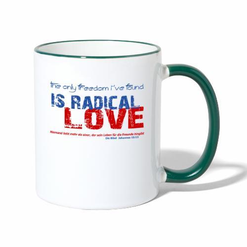 Radikale Liebe blue - Tasse zweifarbig