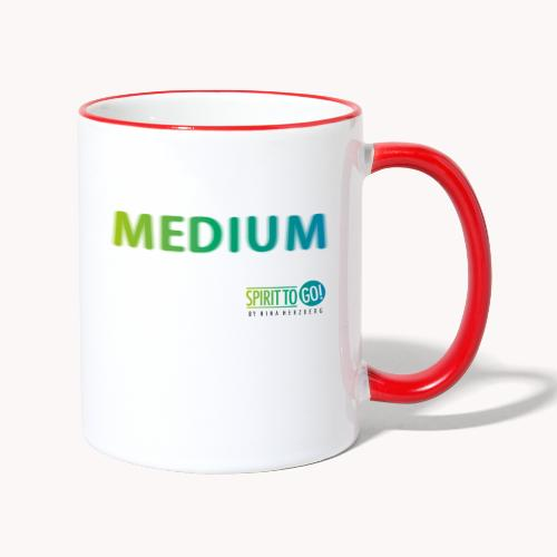 Heut´fühl ich mich so... MEDIUM - Tasse zweifarbig