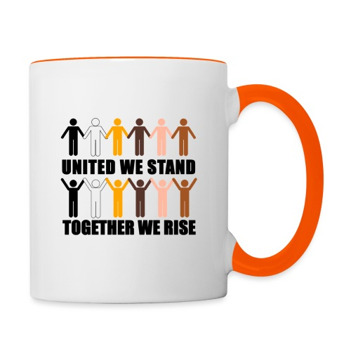 United We Stand. Together We Rise! - Contrasting Mug