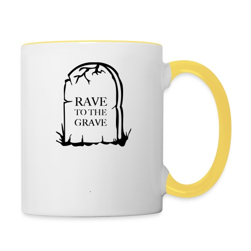 Rave to the Grave - Contrasting Mug