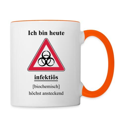 Ich bin heute infektioes - Tasse zweifarbig