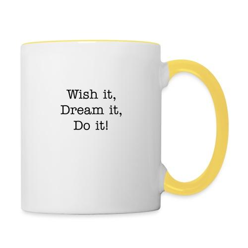 Wish it, Dream it, Do it! - Mok tweekleurig