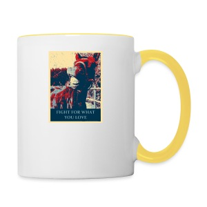 Fight for what you love - Tasse zweifarbig