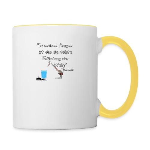 Zitat:In meine Augen ist das die besten Erfindung - Tasse zweifarbig