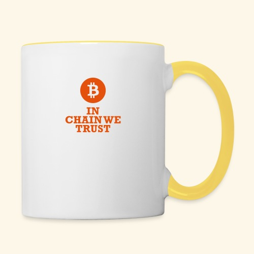 Bitcoin: In chain we trust - Tasse zweifarbig