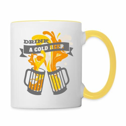 Drink a Cold Beer - Oktoberfest Volksfest Design - Tasse zweifarbig