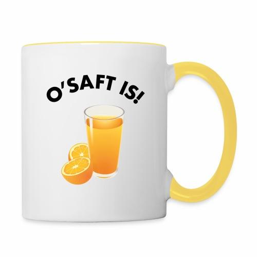 O'Saft is! - Tasse zweifarbig