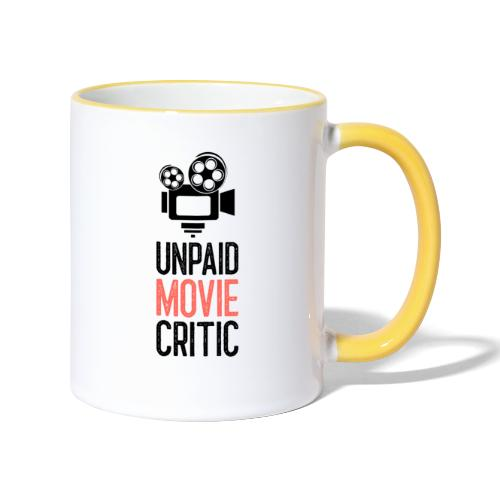 Unpaid Movie Critic - Tasse zweifarbig