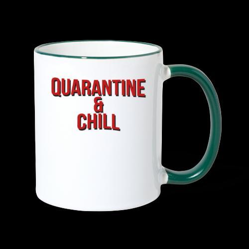 Quarantine & Chill Corona Virus COVID-19 - Tasse zweifarbig