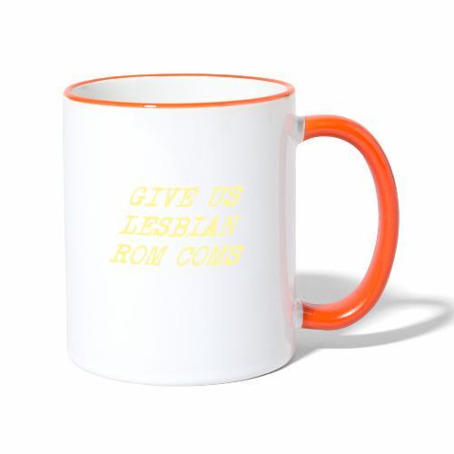 Give Us Lesbian Rom Coms - yellow - Contrasting Mug