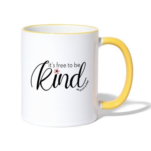 Amy's 'Free to be Kind' design (black txt) - Contrasting Mug